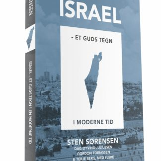 Israel : et Guds tegn i en moderne tid