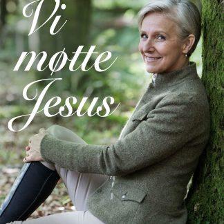 Vi møtte Jesus
