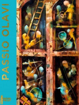 Passio Olavi : Olav den hellige og hans mirakler