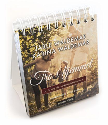 Tro i hjemmet. Bordkalender