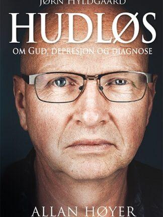 Hudløs : Jørn Hyldgaard om Gud, depresjon og diagnose