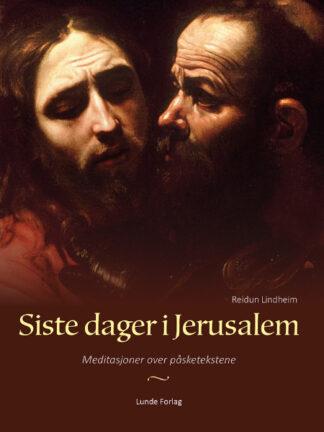 Siste dager i Jerusalem